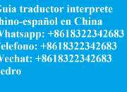 Interprete Traductor Guia chino español en Shanghai China